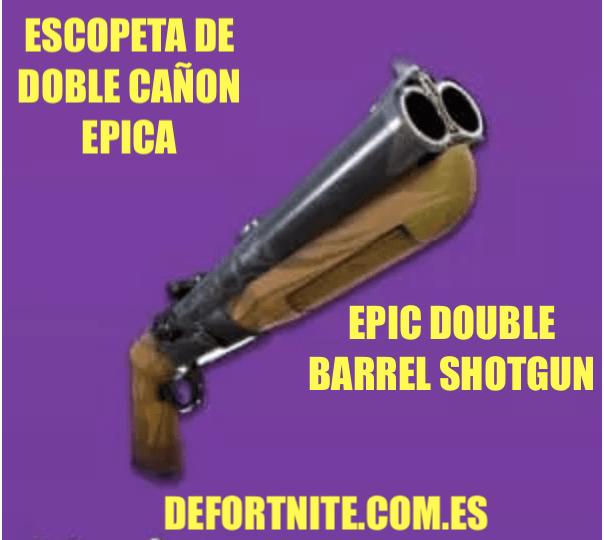 Escopeta de doble cañon epica
